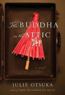 Review of The Buddha in the Attic by Julie Otsuka