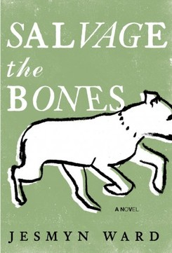 Review: Salvage the Bones by Jesmyn Ward. Review by Cori Di Biase